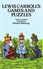 Lewis Carroll's Games and Puzzles. Dover Books.