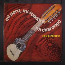 ERICK ZUBIETA: Mi Peru, Mi Folklore, Mi Charango LP (Peru, small corner bend)