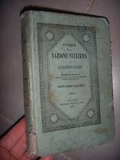 Suisse: Storia della Nazione Svizzera: 2 volumes reliés, 1858, BE