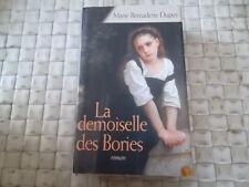 LA DEMOISELLE DES BORIES PAR MARIE BERNADETTE DUPUY