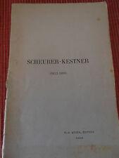 SCHEURER - KESTNER 1833 - 1899 brochure de 1900 ALSACE 68 ( ref 47 )