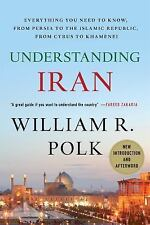 Understanding Iran: Everything You Need to Know, From Persia to the Islamic Rep