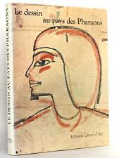 Le dessin au pays des Pharaons H. KISCHKEWITZ Photos FORMAN Cercle d'Art 1972