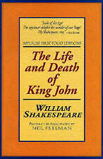 The Life and Death of King John: Applause First Folio Editions-ExLibrary