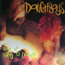 Doughboys - When up turns to down CD