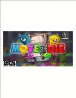 Move or Die Steam Download Key Digital Code [DE] [EU] PC