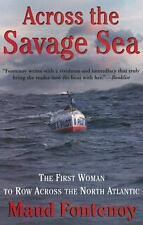Across the Savage Sea: The First Woman to Row Across the North Atlantic, Fonteno