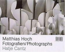 "Matthias Hoch - ""Fotografien/Photographs"""
