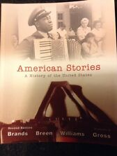 American Stories: A History Of The United States Textbook