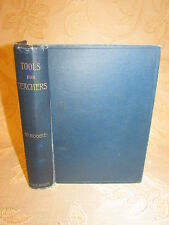Antique Collectable Book Of Tools For Teachers, By William Moodie - 1896