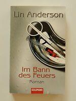 Lin Anderson Im Bann des Feuers Goldmann Verlag