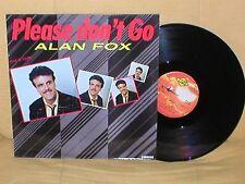 "ALAN FOX 12"" SPAIN MAXI PLEASE DON´T GO ITALO DISCO DANCE MAX MUSIC 1986 MAX 199"