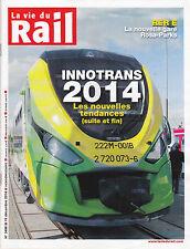 LA VIE DU RAIL N° 3498 19 DECEMBRE 2014 - INNOVATIONS 2014 - RER E - REVUE TRAIN