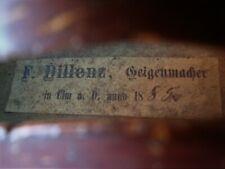 """Sehr alte Geige m. Zt. """"F. DILLENZ, GEIGENMACHER IN ULM, 1885"""""""