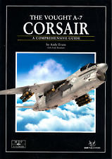The Vought A-7 Corsair - A Comprehensive Guide (mdf28) - NEU Kopie