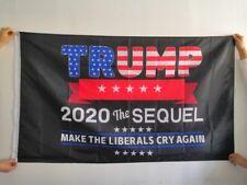 Trump 2020 Flag Large 3 X 5 The SEQUEL Make Liberals Cry Again Flag MAGA Banner