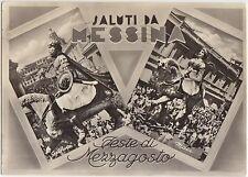 SALUTI DA MESSINA - FESTE DI MEZZAGOSTO - VEDUTINE 1957