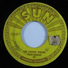Rockabilly 45 SONNY BURGESS Red Headed Woman SUN HEAR