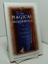 The Magical Household by Scott Cunningham & David Harrington - spells & rituals