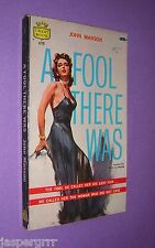 1958. A FOOL THERE WAS. JOHN MANSON. 1st EDITION CREST PAPERBACK.