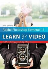Adobe Photoshop Elements 11: Learn by Video ~ video2brain; Grey, Tim