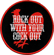 6286 Rock Out With Your Cock Out Rooster Funny Round Embroidered Iron On Patch