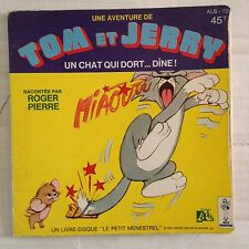 DISQUE 45T TOM ET JERRY - UN CHAT QUI DORT DINE // DEDICACE ROGER PIERRE