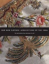 USED (GD) Our New Clothes: Acquisitions of the 1990s by Richard Martin