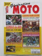 Génération MOTO  N°2 / CBR 600-FZR 600/MONSTER-SPEED TRIPLE-BIG ONE/YAMAHA 900