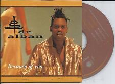 DR. ALBAN - Because of you CD SINGLE 3TR EU CARDSLEEVE 2000 Eurodance