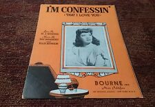 I'm confessin that I love you  Dinah Shore 1944 sheet music EX