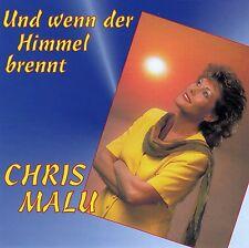 CHRIS MALU : UND WENN DER HIMMEL BRENNT / CD (VM RECORDS CD 314249) - NEUWERTIG
