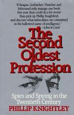 The Second Oldest Profession: Spies and Spying in the Twentieth Century Knightl