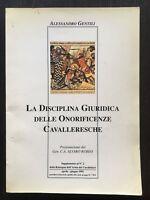 La disciplina giuridica delle onoreficenze cavalleresche - Alessandro Gentili