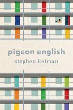 Pigeon English by Kelman, Stephen