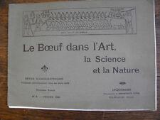 Le Boeuf dans l'Art , la Science et la nature / revue iconographique n° 1 / 1905