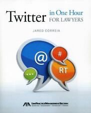 Twitter in One Hour for Lawyers - Jared Correia