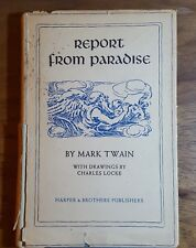 Report from Paradise, Mark Twain, 1952, Illustrated, Harper, HB