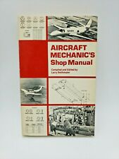 Aircraft Mechanic's Shop Manual by Larry W. Reithmaier 1979