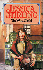 The Wise Child by Jessica Stirling (BCA edition hardback, 1990)