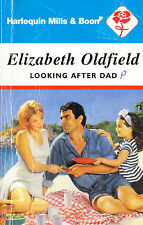 LOOKING AFTER DAD ELIZABETH OLDFIELD -  HARLEQUIN MILLS & BOON ROMANCE