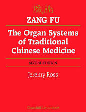 Zang Fu: The Organ Systems of Traditional Chinese Medicine : Functions,...