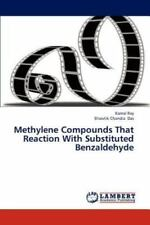 Methylene Compounds That Reaction With Substituted Benzaldehyde: By Kamal Ray...
