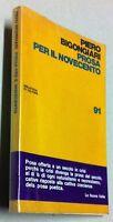 Piero Bigongiari Prosa per il Novecento la Nuova Italia editrice 1970