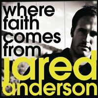 Where Faith Comes From - Music CD - Jared Anderson -  2008-03-04 - Integrity Mus