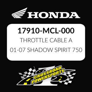 HONDA OEM THROTTLE CABLE A 17910-MCL-000 01-07 SHADOW SPIRIT 750