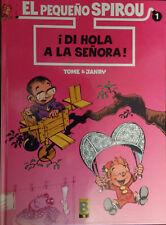 El pequeño Spirou Vol.1: ¡Di hola a la señora!