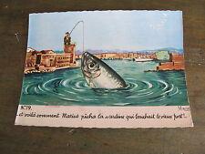 carte postale CPSM Marius pêche la sardine qui bouchait le vieux port
