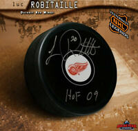 LUC ROBITAILLE Autographed Detroit Red Wings Puck - HOF 09