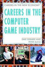 Careers In The Computer Game Industry (Careers in the New Economy)-ExLibrary